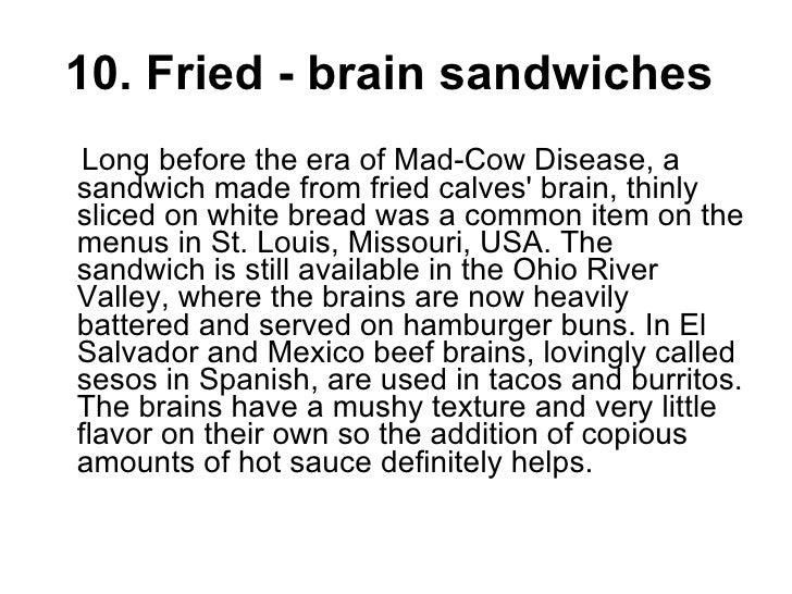 Top 10 Strangest Food Around The World Slide 2