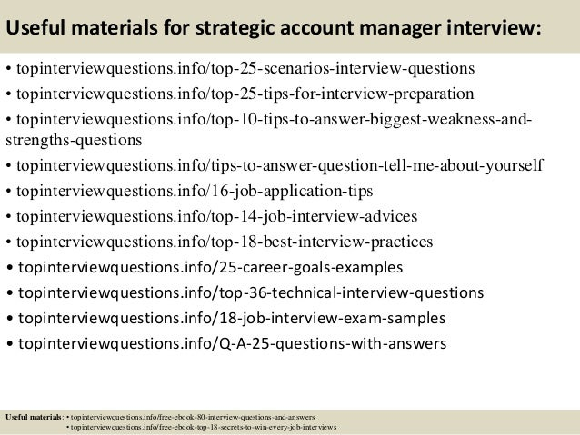 Awesome Interview Questions For Account Manager. Top 10 Strategic Account Manager  Interview Questions And Answers .
