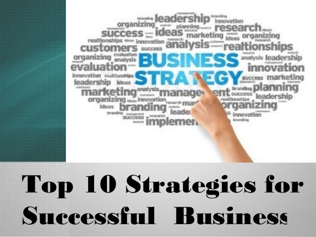 Top 10 Strategies for Successful Business