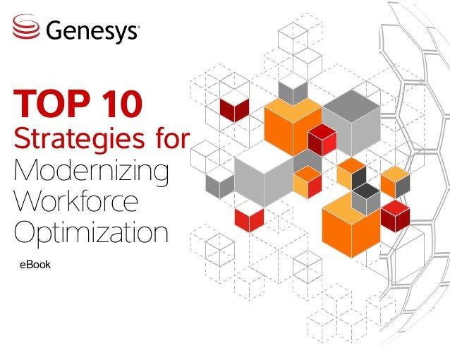 Top 10 Strategies for Modernizing Workforce Optimization