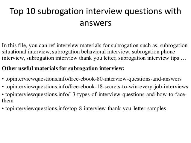 Perfect Top 10 Subrogation Interview Questions With Answers In This File, You Can  Ref Interview Materials ...