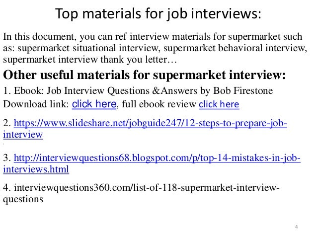 ... Tips To Prepare For Supermarket Interview; 4.