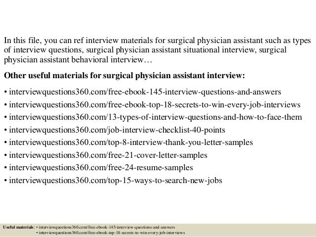 2 in this file you can ref interview materials for surgical physician assistant - Physician Assistant Interview Questions For Physician Assistants With Answers