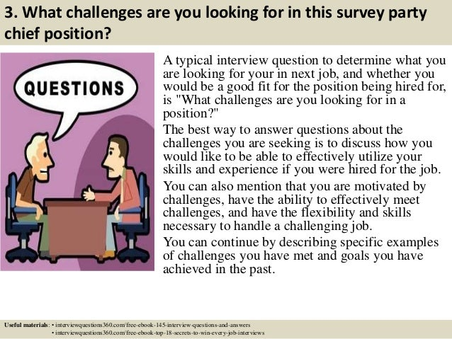 Top 10 survey party chief interview questions and answers