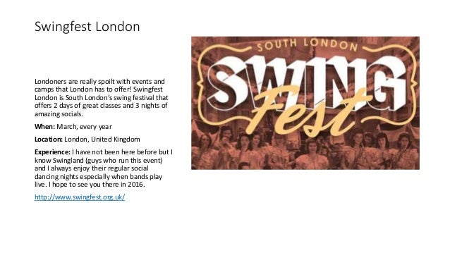 Swingfest London Londoners are really spoilt with events and camps that London has to offer! Swingfest London is South Lon...