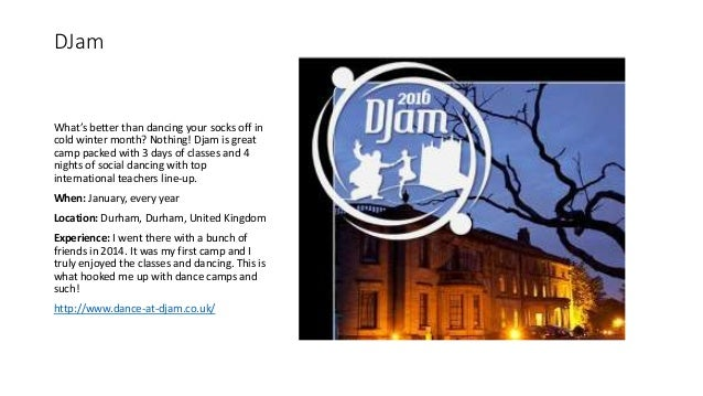 DJam What's better than dancing your socks off in cold winter month? Nothing! Djam is great camp packed with 3 days of cla...