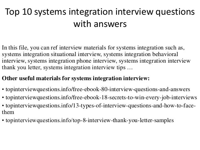 top 10 systems integration interview questions with answers in this file you can ref interview - Integrator Cover Letter