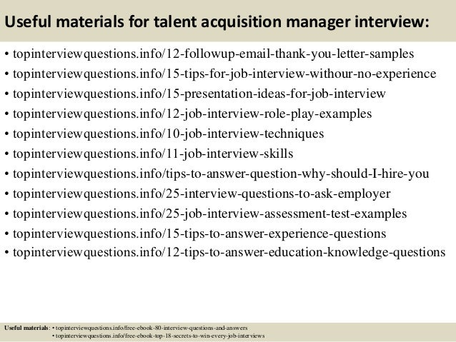 Top 10 Talent Acquisition Manager Interview Questions And. Electrician Resume. Retail Sales Associate Resume. Customer Service Officer Resume Sample. Operations Management Resume Samples. Job Resume. Sample Resume For Manual Testing Professional Of 2 Yr Experience. Entry Level Project Manager Resume. Achievements In Customer Service For Resume