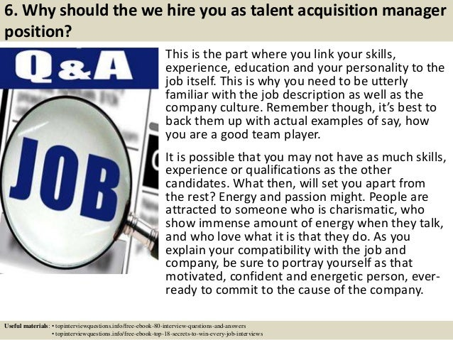 7 6 why should the we hire you as talent acquisition manager position talent acquisition manager job description