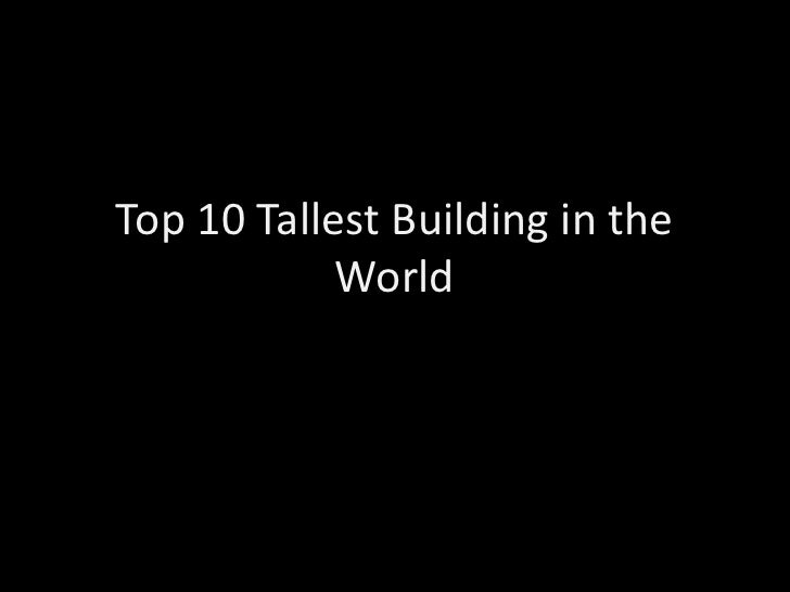 Top 10 Tallest Building in the World<br />