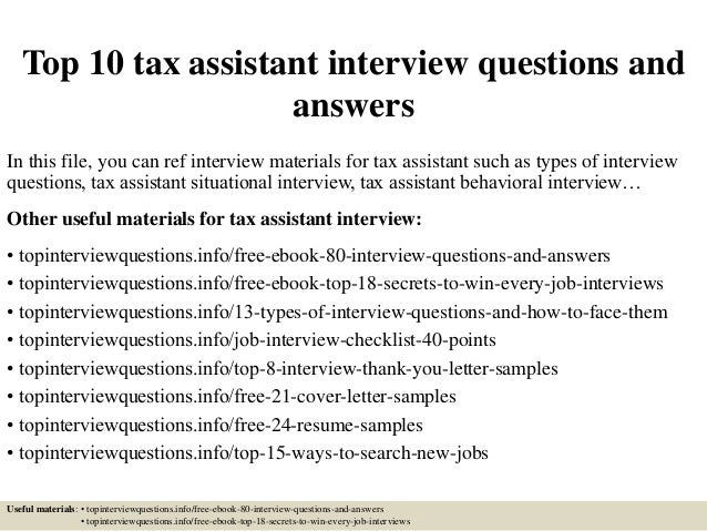 top 10 tax assistant interview questions and answers in this file you can ref interview - Tax Assistant Sample Resume