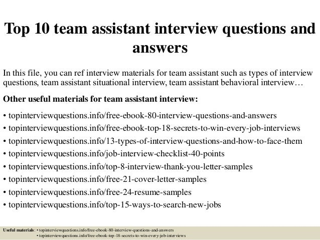 Top 10 Team Assistant Interview Questions And Answers In This File, You Can  Ref Interview ...