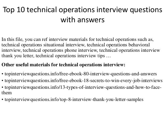 Top 10 Technical Operations Interview Questions With Answers In This File,  You Can Ref Interview ...