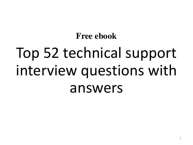 Top 52 technical support interview questions and answers pdf