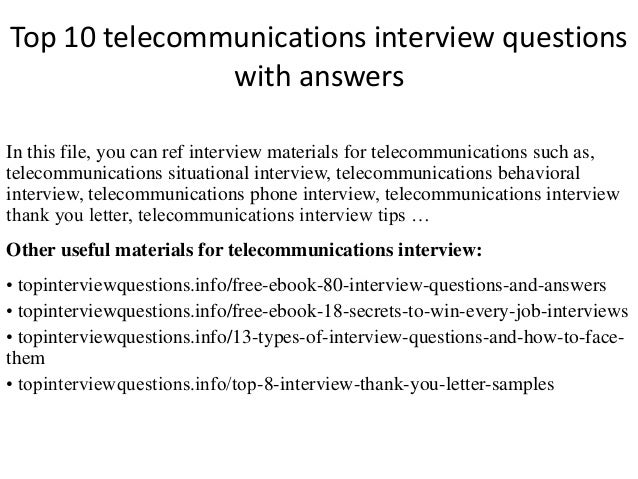Superior Top 10 Telecommunications Interview Questions With Answers In This File,  You Can Ref Interview Materials ...