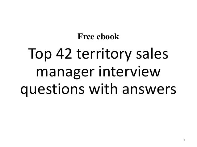 Top 42 territory sales manager interview questions and answers pdf
