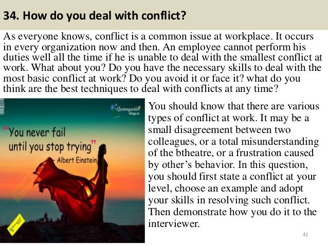 40; 41. 34. How Do You Deal With Conflict?