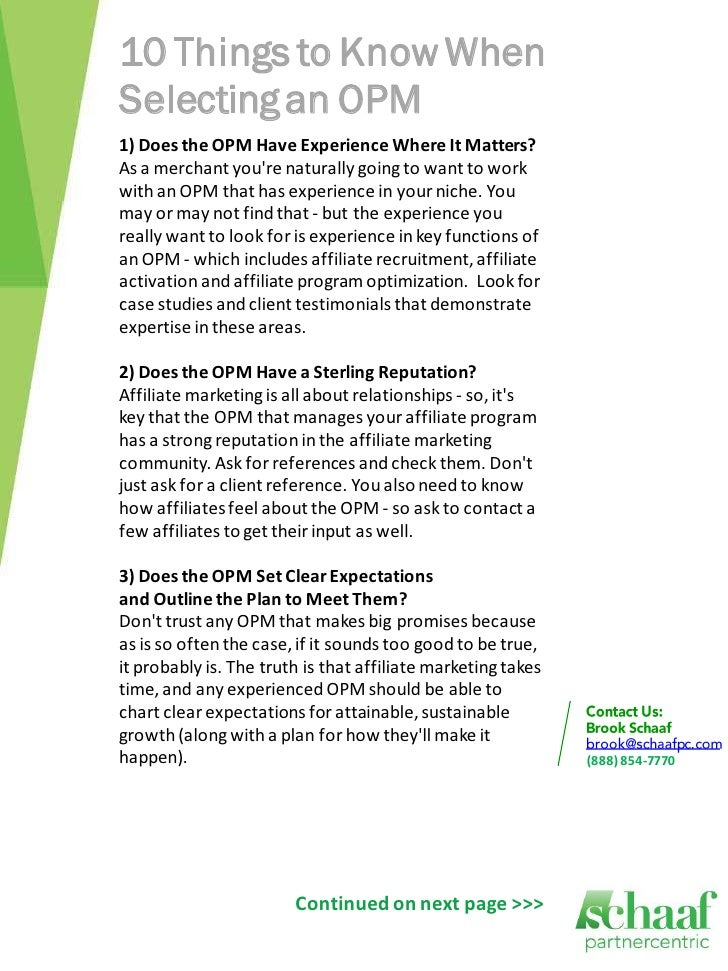 10 Things to Know WhenSelecting an OPM1) Does the OPM Have Experience Where It Matters?As a merchant youre naturally going...