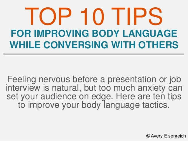 for improving body language while conversing with others feeling nervous before a presentation or job interview - Preparing For A Job Interview Body Language
