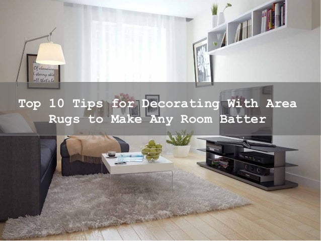top 10 tips for decorating with area rugs to make any room