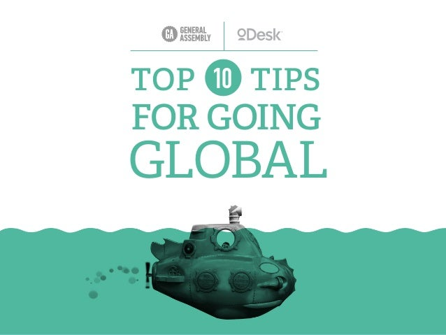 TOP 10 TIPS FOR GOING GLOBAL