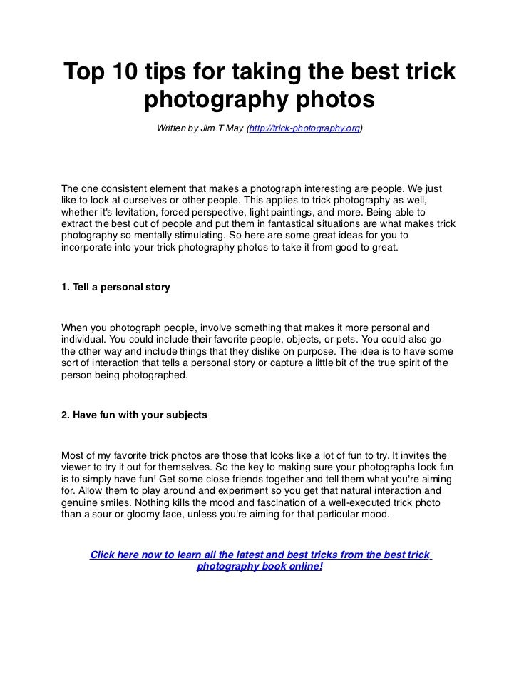Top 10 tips for taking the best trick       photography photos                       Written by Jim T May (http://trick-ph...