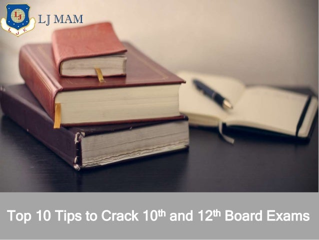 Top 10 Tips to Crack 10th and 12th Board Exams