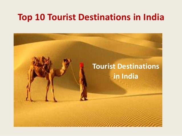 Top 10 Tourist Destinations in India  Tourist Destinations in India