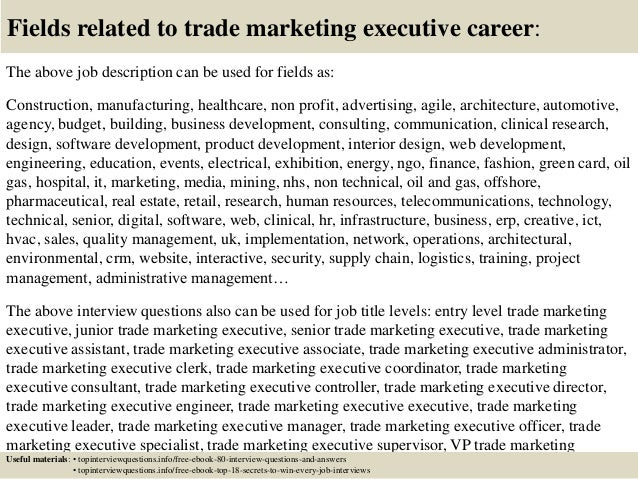 Top  Trade Marketing Executive Interview Questions And Answers