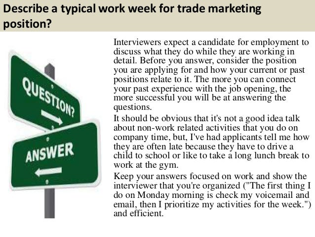 4. Describe A Typical Work Week For Trade Marketing ...