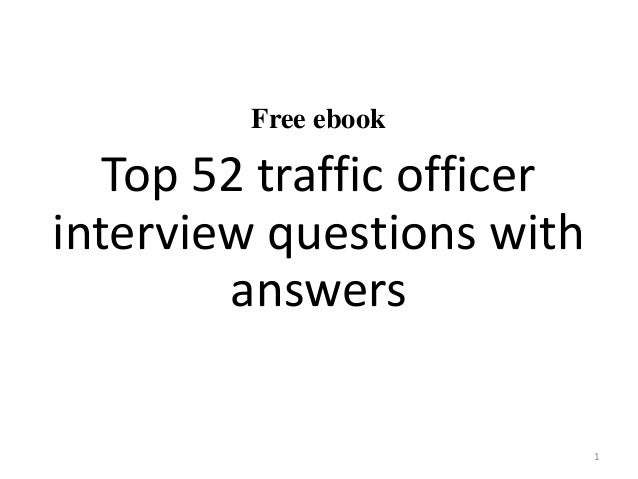 Free ebook Top 52 traffic officer interview questions with answers 1