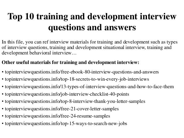 top 10 training and development interview questions and