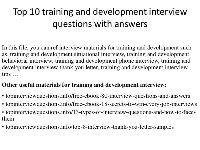 top 10 training and development interview questions with answers in this file - Situational Interview Questions And Answers