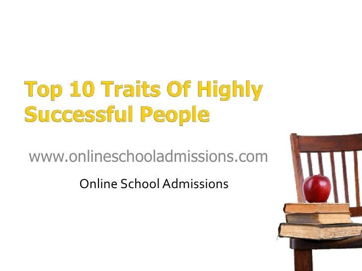 Top 10 traits of highly successful people