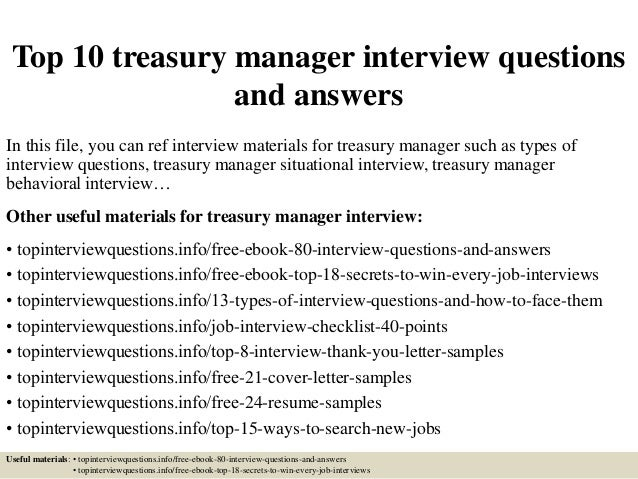 top 10 treasury manager interview questions and answers in this file you can ref interview - Job Description Treasury Manager