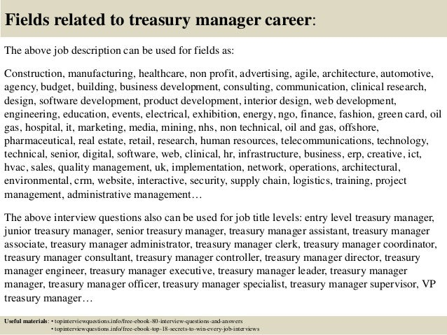 17 fields related to treasury manager career the above job description - Job Description Treasury Manager