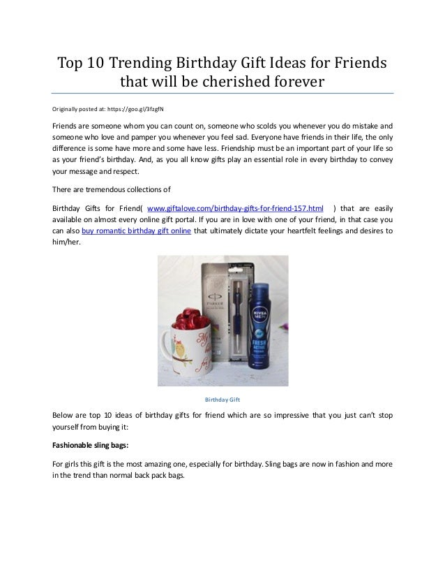 Top 10 Trending Birthday Gift Ideas For Friends That Will Be Cherished Forever Originally Posted At