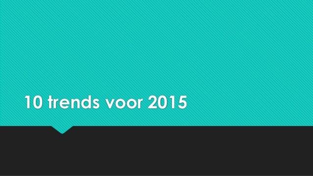 10 trends voor 2015