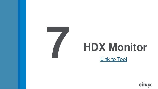 HDX Monitor7 Link to Tool