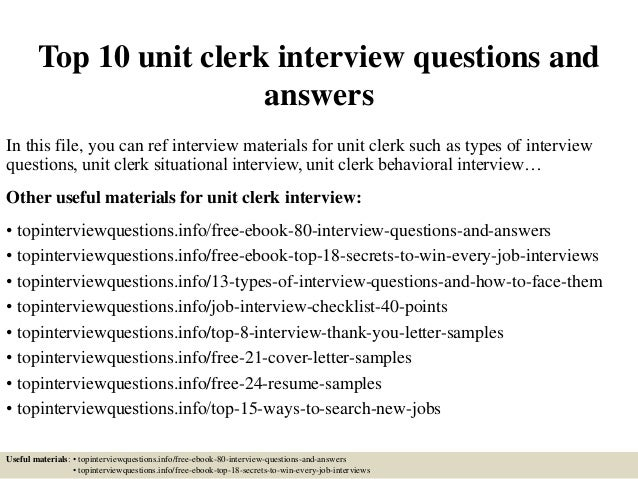 Top 10 Unit Clerk Interview Questions And Answers In This File, You Can Ref  Interview ...  Unit Clerk Resume