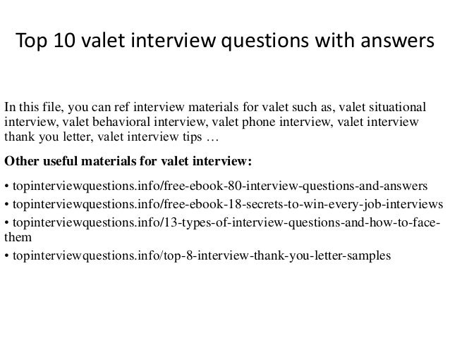 top 10 valet interview questions with answers in this file you can ref interview materials