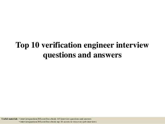 Top 10 verification engineer interview questions and answers Useful materials: • interviewquestions360.com/free-ebook-145-...