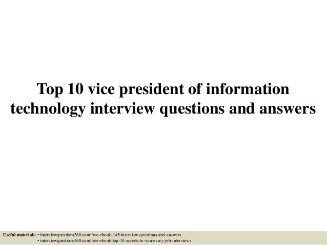 top 10 vice president of information technology interview