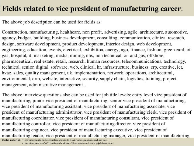 18 fields related to vice president of manufacturing career the above job description - Vice President Of Manufacturing Job Description