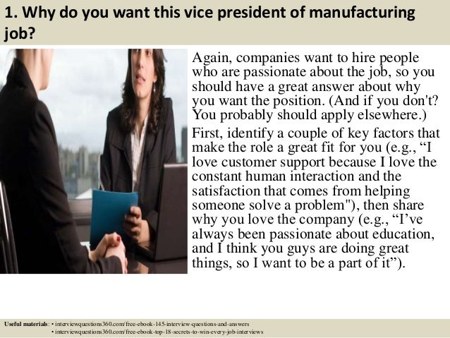 3 1 why do you want this vice president of manufacturing job - Vice President Of Manufacturing Job Description