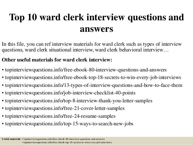 Top 10 Ward Clerk Interview Questions And Answers In This File You Can Ref