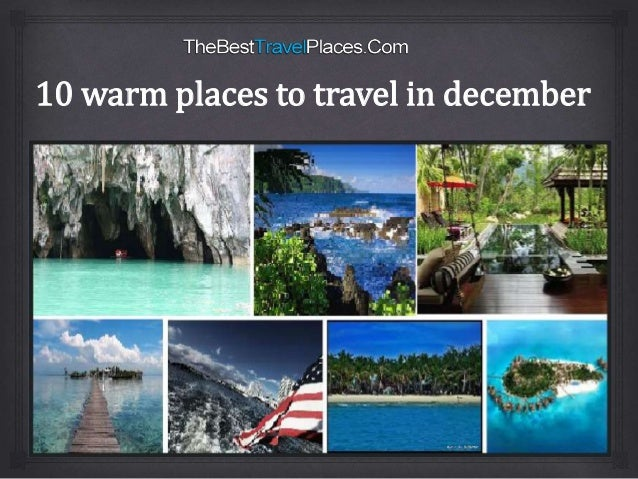 top 10 holiday destinations for december