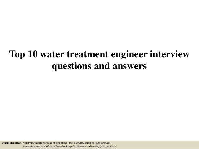 Top 10 water treatment engineer interview questions and answers 1 638gcb1433215658 top 10 water treatment engineer interview questions and answers useful materials interviewquestions360 fandeluxe Choice Image