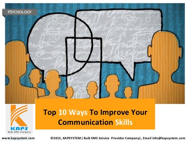 10 Ways To Improve Communication With >> Top 10 Ways To Improve Your Communication Skills