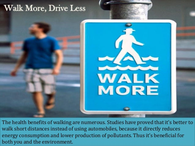 Image result for walk more drive less